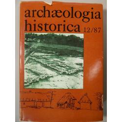 Archaeologia historica 12/87