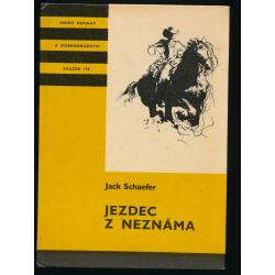 Jezdec z neznáma - Jack Schaefer