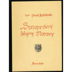 Státoprávní dějiny Moravy - Pavel Balcárek