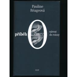 Příběh O / Návrat do Roissy - Pauline Réageová