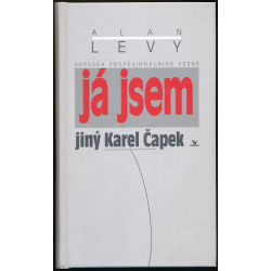 Já jsem jiný Karel Čapek - Lévy Alan