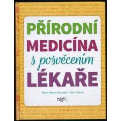Přírodní medicína s posvěcením lékaře