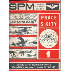 SPM - Stavíme plastikové modely 1. Práce s kity