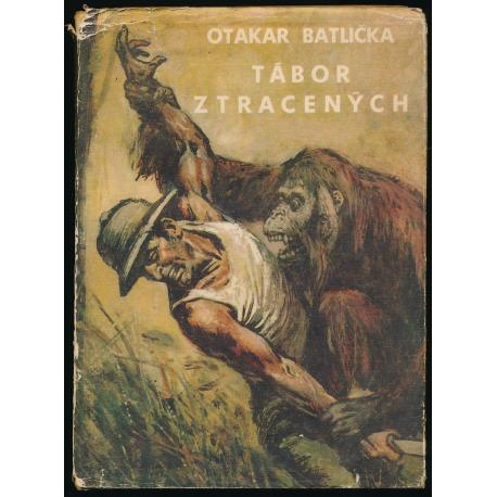 Tábor ztracených - Otakar Batlička