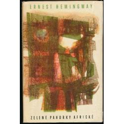 Zelené pahorky Africké - Ernest Hemihgway