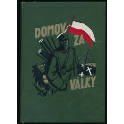 Domov za války  ( Svědectví účastníků )  I. díl - Alois Žipek